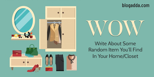 write-about-some-random-item-youll-find-in-your-home-closet